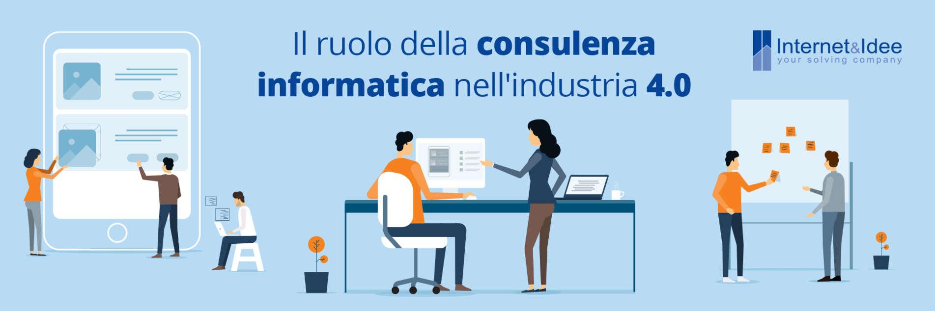 Il ruolo della consulenza informatica nell'industria 4.0